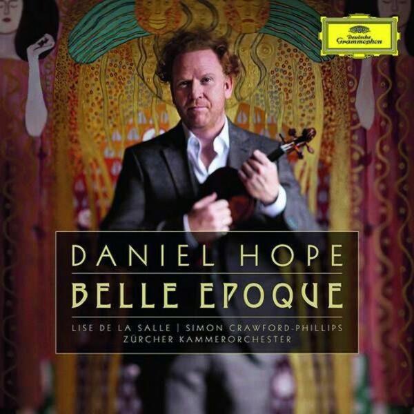 Belle Epoque - Daniel Hope