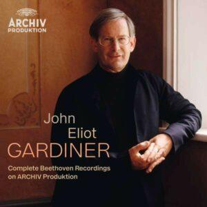 The Complete Beethoven Recordings on Archiv Produktion - John Eliot Gardiner