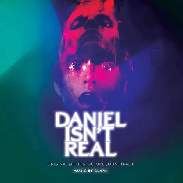 Daniel Isn't Real (OST) (Vinyl) - Clark