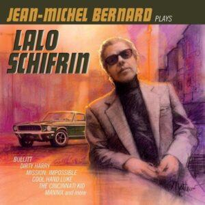 Plays Lalo Schifrin - Jean-Michel Bernard