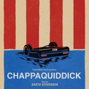Chappaquiddick (OST) - Garth Stevenson