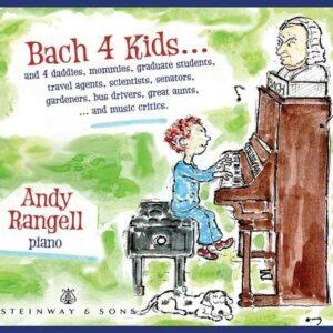 Bach 4 Kids - Andrew Rangell