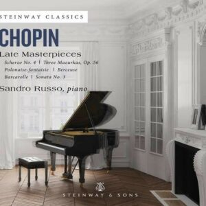 Frederic Chopin: Late Masterpieces - Sandro Russo