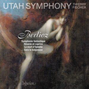Berlioz: Symphonie Fantastique - Thierry Fischer