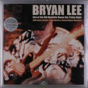 Live At The Old Absinthe House Bar... Friday Night (Vinyl) - Bryan Lee