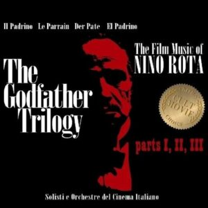 The Complete Godfather Trilogy - Nino Rota