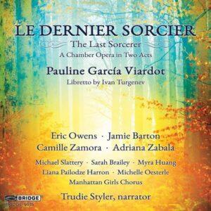 Viardot: Le Dernier Sorcier (Chamber Opera)