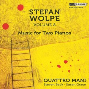 Wolpe: Vol.8, Music For Two Pianos - Quattro Mani