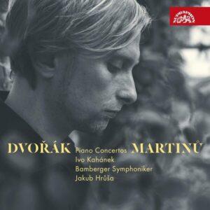 Dvorak / Martinu: Piano Concertos -  Ivo Kahanek