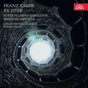 Franz Xaver Richter: Super Flumina Babylonis - Roman Valek