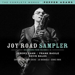 Joy Road Sampler (Sekection From The Complete Works By Pepper Adams) - Jeremy Kahn