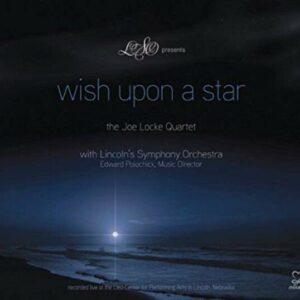 Wish Upon The Star - The Joe Locke Quartet