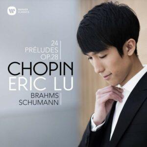 Chopin: 24 Préludes Op. 28 - Eric Lu
