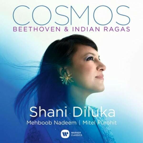 Cosmos: Beethoven & Indian Ragas - Shana Diluka