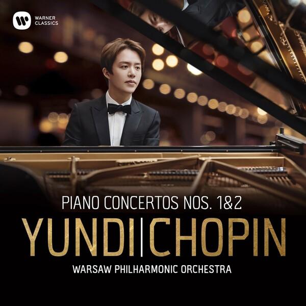 Chopin: Piano Concertos Nos. 1 & 2 - Yundi Li
