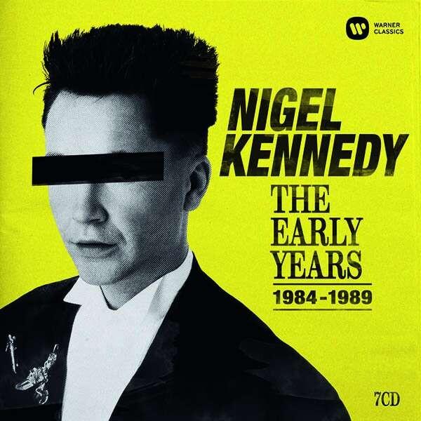 The Early Years 1984-1989 - Nigel Kennedy