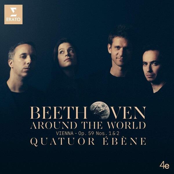Beethoven: Quartets Op 59 Nos.1 & 2 - Quatuor Ebène