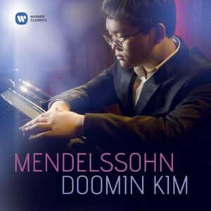 Mendelssohn: Piano Works - Doomin Kim