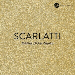 Scarlatti: 15 Sonatas - Frederic D'Oria-Nicolas