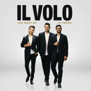 10 Years - The Best Of Il Volo - Il Volo
