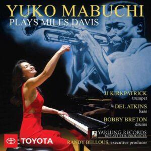 Yuko Mabuchi Plays Miles Davis - Yuko Mabuchi Trio