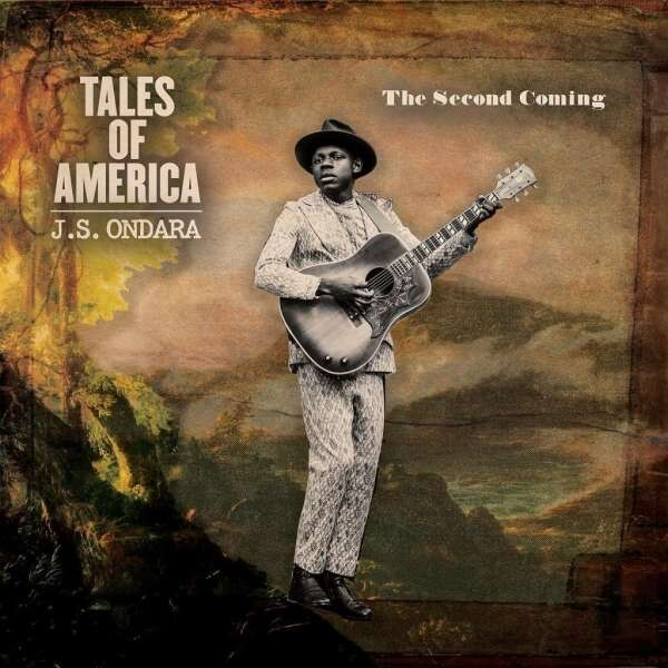 Tales Of America (The Second Coming) - J.S. Ondara
