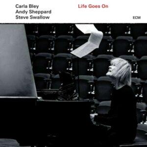 Bley: Life Goes On (Vinyl) - Carla Bley