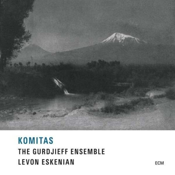 Komitas - The Gurdjieff Ensemble