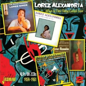 What Is This Thing Called Love - Lorez Alexandria