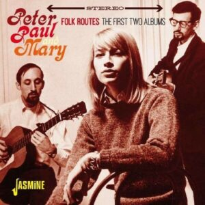 Folk Routes - Peter Paul & Mary