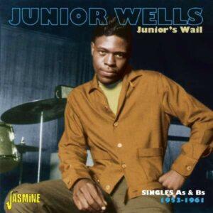 Junior's Wail - Junior Wells