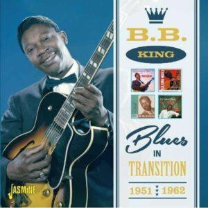 Blues In Transition 1951-62 - B.B. King