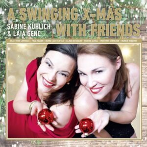 A Swinging X-Mas With Friends - Sabine Kühlich & Laia Genc