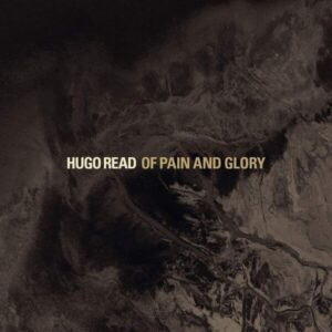 Of Pain And Glory - Hugo Read