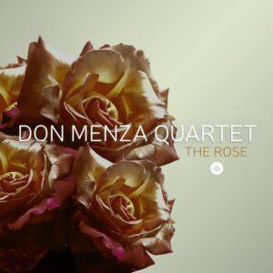 The Rose - Don Menza Quartet