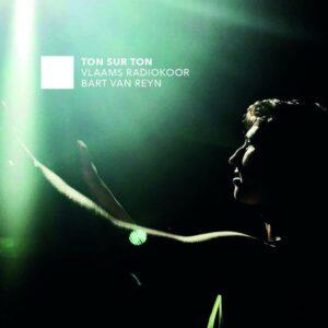 Ton Sur Ton - Vlaams Radiokoor