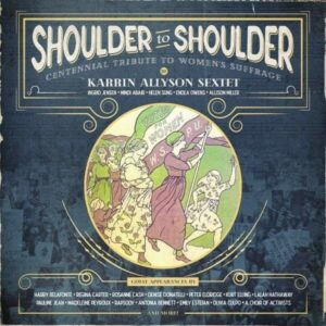 Shoulder To Shoulder - Karrin Allyson Sextet