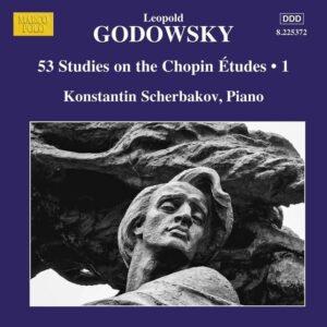 Leopold Godowsky: 53 Studies On The Chopin Etudes, Vol. 1 - Konstantin Scherbakov