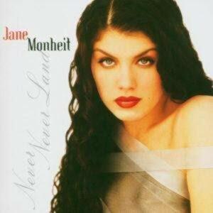 Never Never - Jane Monheit