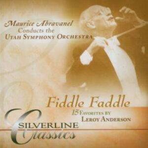Leroy Anderson: Fiddle Faddle - Maurice Abravanel