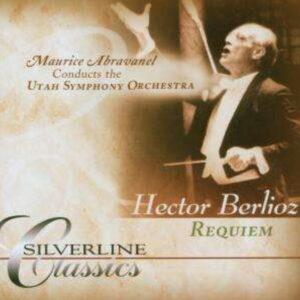 Berlioz: Requiem - Maurice Abravanel