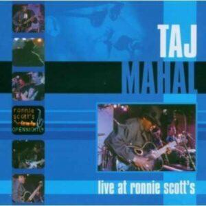 Live at Ronnie Scott's - Taj Mahal