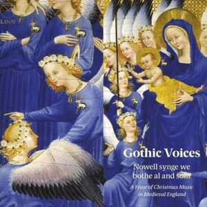 Nowell Synge We Bothe Al And Som - Gothic Voices