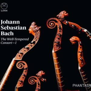 Bach: The Well-Tempered Consort I - Phantasm