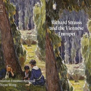 Richard Strauss And The Viennese Trumpet - Jonathan Freeman-Attwood