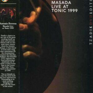 Live At Tonic 1999 - Masada