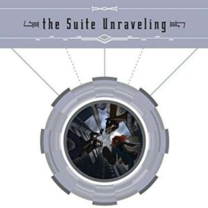 Suite Unraveling - Suite Unraveling