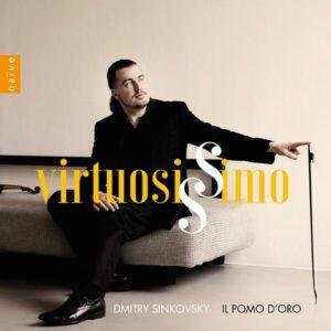 Virtuosissimo - Dmitry Sinkovsky