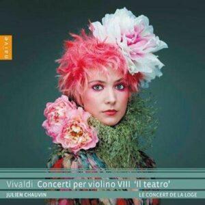 Vivaldi: Concerti Per Violino VIII, Il Teatro - Julien Chauvin