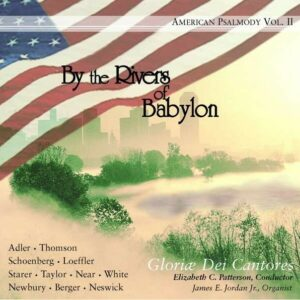 By The Rivers Of Babylon - Gloria Dei Cantores